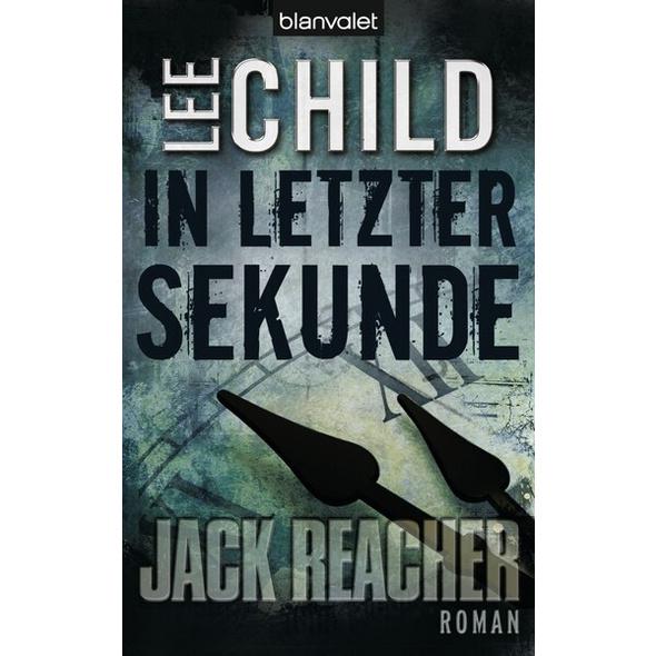 In letzter Sekunde / Jack Reacher Bd.5